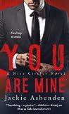 You Are Mine: A Nine Circles Novel de Jackie…