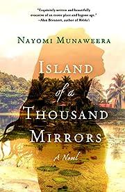 Island Of A Thousand Mirrors por Nayomi…