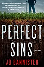 Perfect Sins: A Mystery by Jo Bannister
