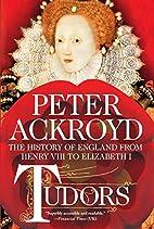 Tudors: The History of England from Henry…