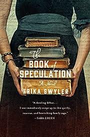 The Book of Speculation: A Novel de Erika…