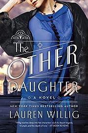 The Other Daughter: A Novel de Lauren Willig