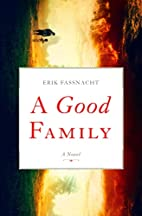 A Good Family by Erik Fassnacht