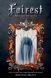 Fairest: The Lunar Chronicles: Levana's…
