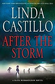 After the Storm: A Kate Burkholder Novel –…
