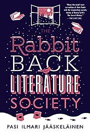 The Rabbit Back Literature Society de Pasi…