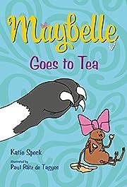 Maybelle Goes to Tea af Katie Speck
