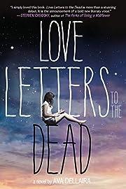 Love Letters to the Dead: A Novel av Ava…