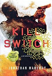 Kill Switch: A Joe Ledger Novel de Jonathan…