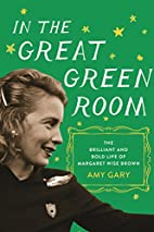 In the Great Green Room: The Brilliant and…