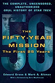 The Fifty-Year Mission: The Complete,…