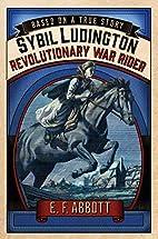 Sybil Ludington: Revolutionary War Rider…
