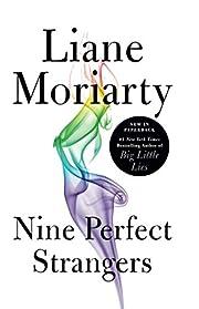 Nine Perfect Strangers por Liane Moriarty