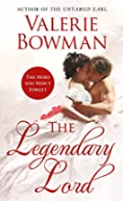 The Legendary Lord by Valerie Bowman