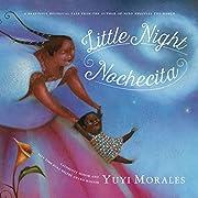 Little Night/Nochecita de Yuyi Morales