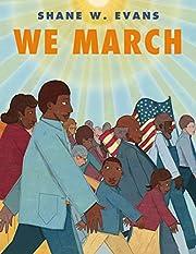 We March – tekijä: Shane W. Evans