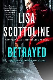 Betrayed (Rosato & DiNunzio) af Lisa…