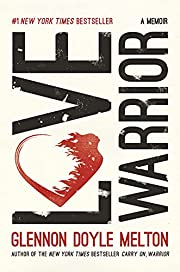 Love Warrior: A Memoir por Glennon Doyle…