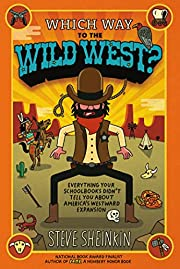 Which Way to the Wild West?: Everything Your…