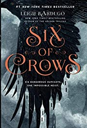 Six of Crows (Six of Crows, 1) por Leigh…