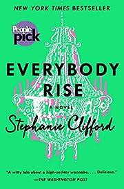Everybody Rise: A Novel av Stephanie…