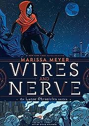 Wires and Nerve: Volume 1 af Marissa Meyer