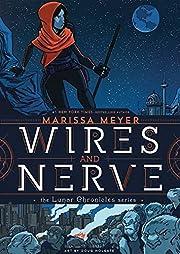 Wires and Nerve: Volume 1 av Marissa Meyer