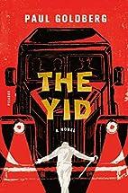 The Yid: A Novel by Paul Goldberg