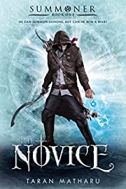 Novice (The Summoner Trilogy, 1) –…