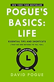 Pogue's Basics: Life: Essential Tips and…