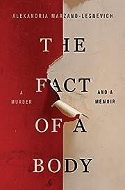 The Fact of a Body: A Murder and a Memoir av…