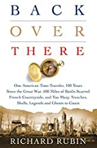 Back Over There: One American Time-Traveler,…