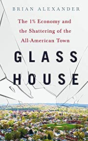 Glass House: The 1% Economy and the…