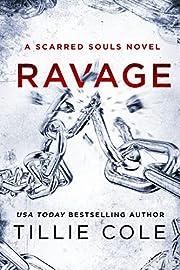 Ravage: A Scarred Souls Novel – tekijä:…