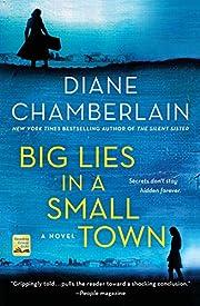 Big Lies in a Small Town de Diane…
