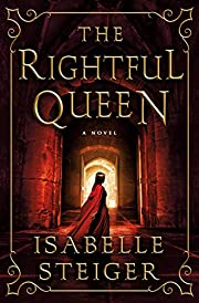 The Rightful Queen: A Novel (Paths of…