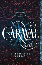 Caraval (Caraval, 1) por Stephanie Garber