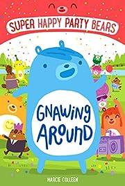 Super Happy Party Bears: Gnawing Around de…