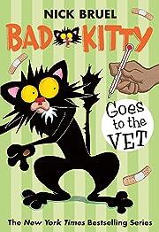 Bad Kitty Goes to the Vet por Nick Bruel