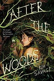 After the Woods – tekijä: Kim Savage