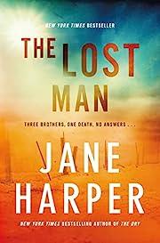 The Lost Man – tekijä: Jane Harper