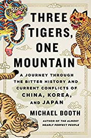 Three Tigers, One Mountain: A Journey…