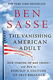 The Vanishing American Adult: Our…