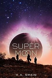 SuperMoon av H. A. Swain