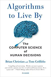 Algorithms to Live By: The Computer Science…