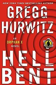 Hellbent: An Orphan X Novel av Gregg Hurwitz