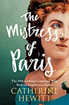 The Mistress of Paris: The 19th-Century…