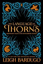 The Language of Thorns: Midnight Tales and…