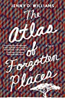 Image of the book The Atlas of Forgotten Places: A Novel by the author