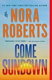 Come Sundown: A Novel – tekijä: Nora…